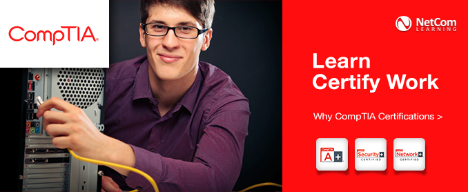 CompTIA: Learn. Certify. Work.